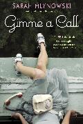 Cover-Bild zu Mlynowski, Sarah: Gimme a Call