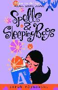 Cover-Bild zu Mlynowski, Sarah: Spells & Sleeping Bags