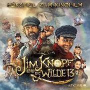 Cover-Bild zu Jim Knopf und die Wilde 13 - Das Filmhörspiel von Ende, Michael