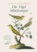 Cover-Bild zu Die Vögel Mitteleuropas von Naumann, Johann Friedrich