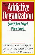 Cover-Bild zu The Addictive Organization von Schaef, Anne Wilson