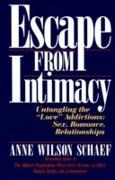 Cover-Bild zu Escape from Intimacy (eBook) von Schaef, Anne Wilson