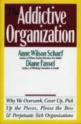 Cover-Bild zu Addictive Organization (eBook) von Schaef, Anne Wilson