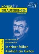 Cover-Bild zu Hein, Christoph: In seiner frühen Kindheit ein Garten von Chrisoph Hein