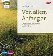 Cover-Bild zu Hein, Christoph: Von allem Anfang an