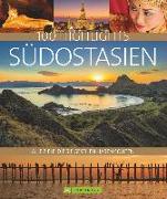 Cover-Bild zu Hein, Christoph: 100 Highlights Südostasien