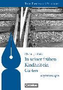 Cover-Bild zu Bente, Markus: Texte, Themen und Strukturen - Kopiervorlagen zu Abiturlektüren, In seiner frühen Kindheit ein Garten, Kopiervorlagen
