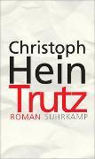Cover-Bild zu Hein, Christoph: Trutz