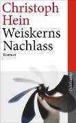 Cover-Bild zu Hein, Christoph: Weiskerns Nachlass