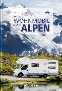 Cover-Bild zu Kunth Verlag GmbH & Co. KG (Hrsg.): Mit dem Wohnmobil durch die Alpen