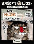 Cover-Bild zu Ambach, Jule: Verrückte Lücken - Total pelzige Tiergeschichten