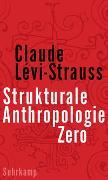 Cover-Bild zu Lévi-Strauss, Claude: Strukturale Anthropologie Zero