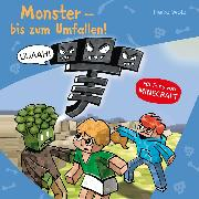 Cover-Bild zu Wolz, Heiko: Monster - bis zum Umfallen! (Audio Download)