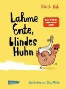 Cover-Bild zu Hub, Ulrich: Lahme Ente, blindes Huhn (eBook)