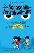 Cover-Bild zu Douglas, Jozua: Die große Schaschlik-Verschwörung oder Wie wir die Welt mit einer Banane retteten (eBook)