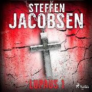 Cover-Bild zu Jacobsen, Steffen: Lupaus - Osa 1 (Audio Download)