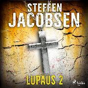 Cover-Bild zu Jacobsen, Steffen: Lupaus - Osa 2 (Audio Download)