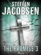 Cover-Bild zu Steffen Jacobsen, Jacobsen: Promise - Part 3 (eBook)