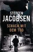 Cover-Bild zu Jacobsen, Steffen: Schach mit dem Tod (eBook)