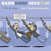 Cover-Bild zu Fernandez, Miguel: Bahnsinn! Der Pendlerkalender 2022: Tischkalender mit Cartoon-Postkarten