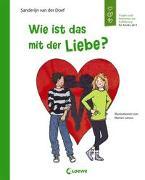 Cover-Bild zu van der Doef, Sanderijn: Wie ist das mit der Liebe?