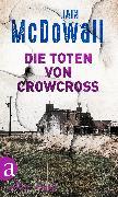 Cover-Bild zu McDowall, Iain: Die Toten von Crowcross (eBook)