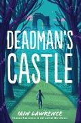 Cover-Bild zu Lawrence, Iain: Deadman's Castle (eBook)