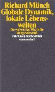 Cover-Bild zu Globale Dynamik, lokale Lebenswelten von Münch, Richard