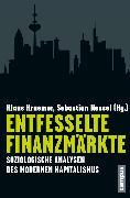 Cover-Bild zu Entfesselte Finanzmärkte (eBook) von Prisching, Manfred (Beitr.)