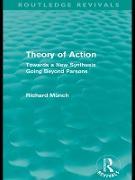 Cover-Bild zu Theory of Action (Routledge Revivals) (eBook) von Münch, Richard