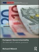 Cover-Bild zu European Governmentality (eBook) von Münch, Richard