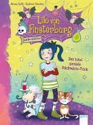 Cover-Bild zu Lott, Anna: Lilo von Finsterburg - Zaubern verboten! (1). Der total geniale Rückwärts-Trick
