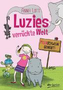 Cover-Bild zu Lott, Anna: Luzies verrückte Welt - Meerschwein gehabt