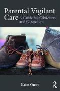 Cover-Bild zu Omer, Haim: Parental Vigilant Care