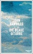 Cover-Bild zu Banville, John: Die blaue Gitarre (eBook)