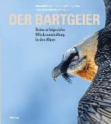 Cover-Bild zu Baumgartner, Hansjakob: Der Bartgeier