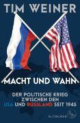 Cover-Bild zu Weiner, Tim: Macht und Wahn