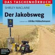 Cover-Bild zu MacLaine, Shirley: Der Jakobsweg