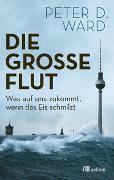 Cover-Bild zu Ward, Peter D.: Die große Flut