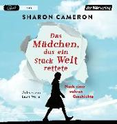 Cover-Bild zu Cameron, Sharon: Das Mädchen, das ein Stück Welt rettete