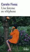 Cover-Bild zu Fives, Carole: Une femme au téléphone