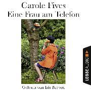 Cover-Bild zu Fives, Carole: Eine Frau am Telefon (Ungekürzt) (Audio Download)