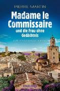 Cover-Bild zu Martin, Pierre: Madame le Commissaire und die Frau ohne Gedächtnis