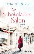 Cover-Bild zu Mcintosh, Fiona: Der Schokoladensalon (eBook)