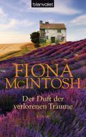 Cover-Bild zu McIntosh, Fiona: Der Duft der verlorenen Träume