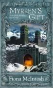 Cover-Bild zu McIntosh Fiona, McIntosh Fiona: Myrren's Gift (eBook)