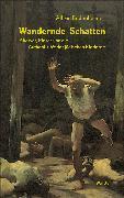Cover-Bild zu Bodenheimer, Alfred: Wandernde Schatten (eBook)