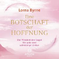 Cover-Bild zu Byrne, Lorna: Eine Botschaft der Hoffnung
