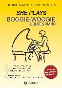 Cover-Bild zu Gaate, Ulrike: SHE Plays Boogie-Woogie & Blues Piano