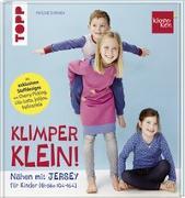 Cover-Bild zu Dohmen, Pauline: Nähen mit JERSEY - KLIMPERKLEIN